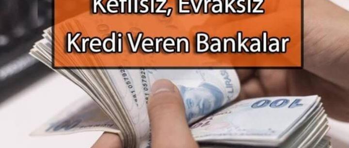 Kefilsiz Kredi Veren Bankalar (Tek Tıkla ANINDA!)