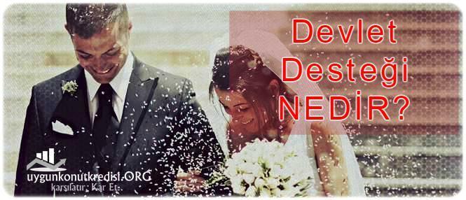 Devlet Destekli Evlilik Kredisi Veriliyor mu? evlillik kredisi şartları nelerdir