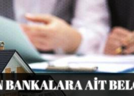 Konut Kredisi Gerekli Evraklar (Hangi Belgeler Gerekli – Bütün Bankalar)