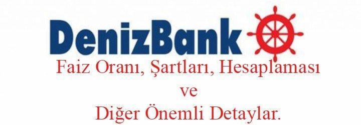 Denizbank Konut Kredisi 2020 (Mortgage Faiz Oranı, Hesaplaması ve Vadeler)