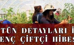 Genç Çiftçi Hibesi 2018 (Geri Ödemesiz 30 BİN Lira Proje Desteği Şartları GÜNCEL)