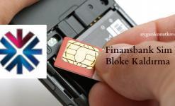 Finansbank ATM Sim Bloke Kaldırma (TÜM YÖNTEMLER)