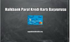 Halkbank Paraf Kredi Kartı Başvurusu