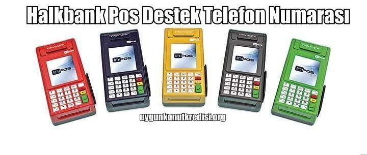 Halkbank Pos Destek Telefon Numarası (0 212 365 75 85)