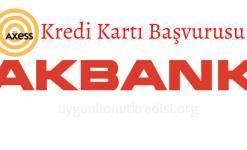 Akbank Axess Kredi Kartı Başvuru Koşulları ve Avantajlar