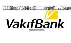 Vakıfbank Telefon Numarası Güncelleme