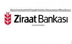 Ziraat Bankası'daki Kayıtlı Telefon Numarasını Güncelleme