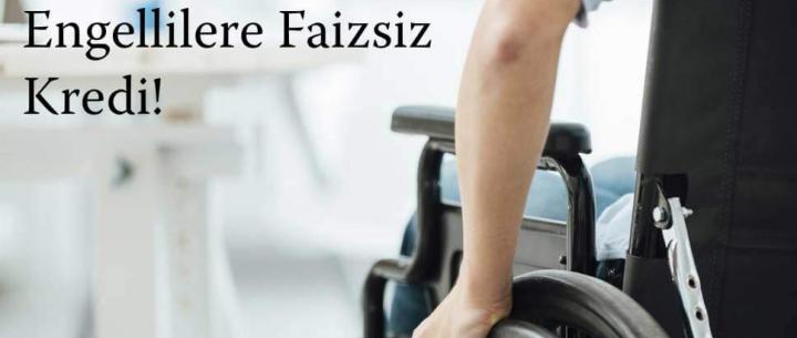 Engelli Vatandaşlar için Faizsiz Konut Kredisi