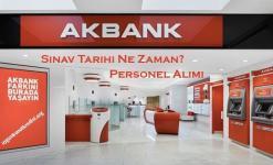 Akbank Sınav Tarihi Ne Zaman? 2020