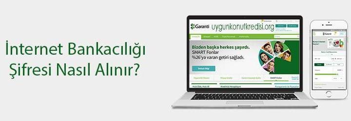 Garanti Bankası İnternet Bankacılığı Şifre Alma (Nasıl Alınır? – Tüm Detaylar)