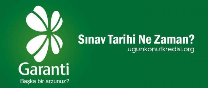 Garanti Bankası Sınav Tarihi Ne Zaman? 2019