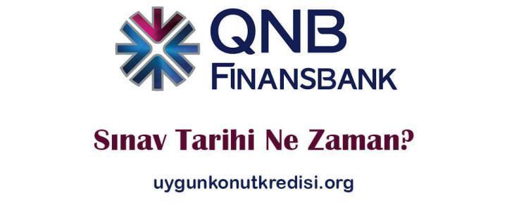 QNB Finansbank Sınav Tarihi Ne Zaman? [2019 Güncel]