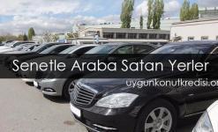 Senetle Araba Satan Yerler 2019 (Galeriler ve Firmalar Listesi)