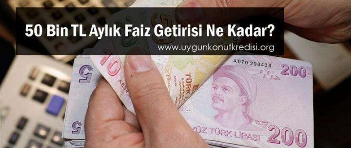 50 Bin TL Aylık Mevduat Faiz Getirisi 2019 (32 Günlük)