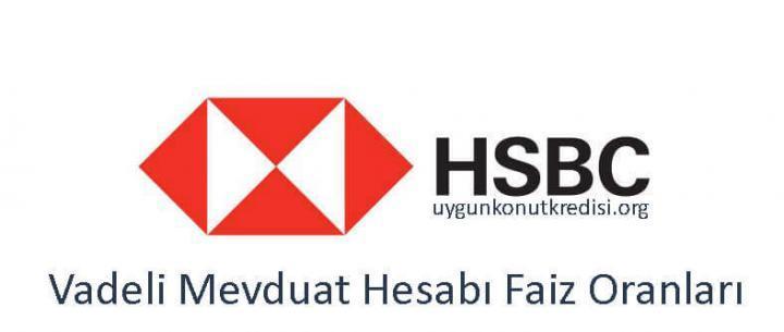 HSBC Vadeli Mevduat Hesabı Faiz Oranları 2019 (Örnek Hesaplama)