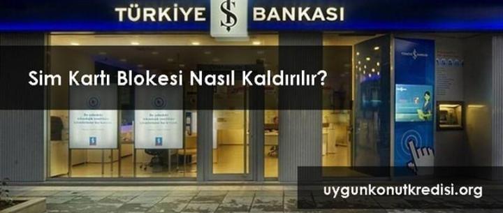 İş Bankası Sim Kart Blokesi Kaldırma [Tanımlı Telefonu Değiştirme]