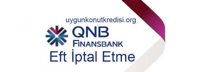Finansbank Eft iptal Etme – Nasıl Yapılır?