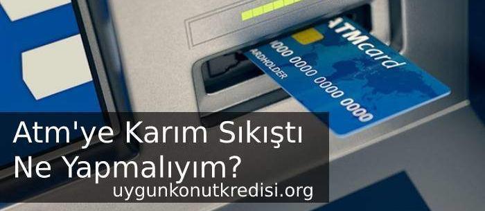 Bankamatikte – Atm'de Kartım Sıkıştı Ne Yapmalıyım?