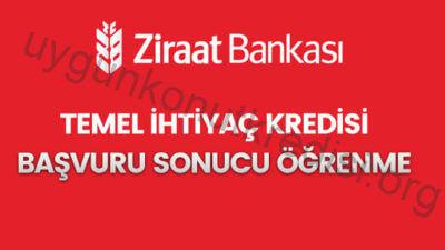 Ziraat Bankası İhtiyaç Destek Kredisi Başvuru Sorgulama