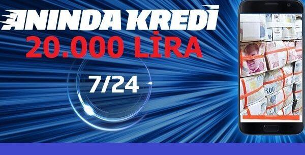 Anında Kredi Hemen Onaylı 20.000 Lira (Direk Hesabınızda)