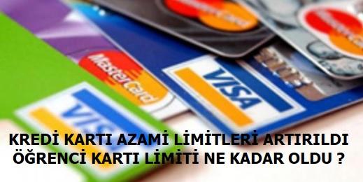 Kredi Kartı Limiti Arttırıldı