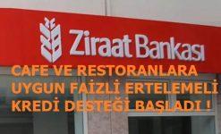 Ziraat Bankası'ndan Cafe Ve Restoranlara Uygun Faizli Kredi Desteği Başladı