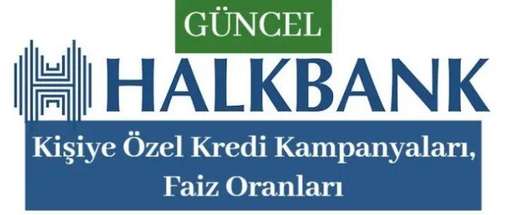 Halkbank İhtiyaç Kredisi (Hesaplama ve Başvuru ve Şartlar)