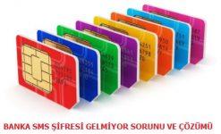 Banka SMS Şifresi Gelmiyor Sorunu ve Çözümü