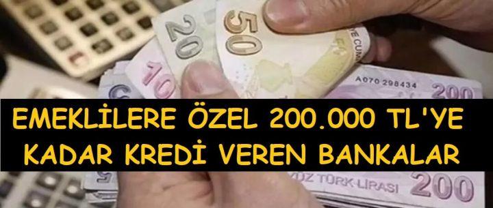 Emeklilere 200.000 TL Kredi Kampanyası