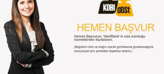 Vakıfbank Esnaf Destek Kredisi Şartları ve Başvuru