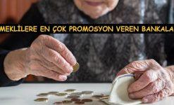Emeklilere En Çok Promosyon Veren Bankalar