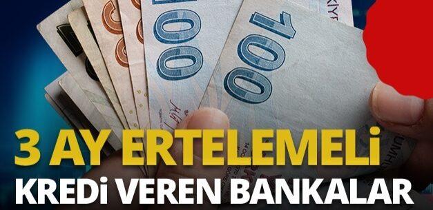3 Bankadan 3 Ay Ertelemeli İhtiyaç Kredisi Kampanyası